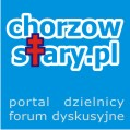 Chorzowstary.pl - portal informacyjny dzielnicy Chorzów Stary, forum dyskusyjne
